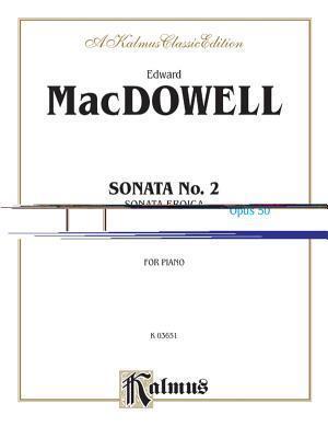 Sonata No. 2, Op. 50 (Sonata Eroica)