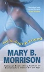 He's Just a Friend (Soulmates Dissipate, nr. 3)