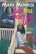 God Still Don't Like Ugly (God)