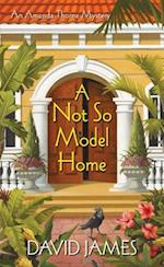 A Not So Model Home (Amanda Thorne Mysteries)