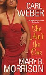 She Ain't the One af Carl Weber, Mary Morrison
