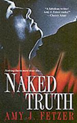 Naked Truth af Amy J. Fetzer