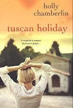 Tuscan Holiday af Holly Chamberlin