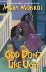 God Don't Like Ugly (God)