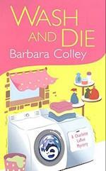 Wash and Die (Charlotte Larue Mysteries Paperback)