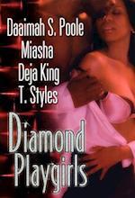 Diamond Playgirls af Deja King, Miasha, Daaimah S. Poole