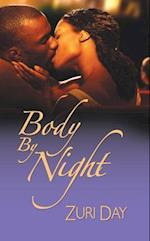 Body by Night (Dafina Contemporary Romance)