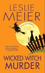Wicked Witch Murder (Lucy Stone Mysteries)