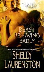 Beast Behaving Badly af Shelly Laurenston