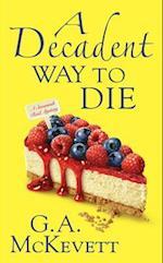 A Decadent Way to Die (Savannah Reid Mysteries)