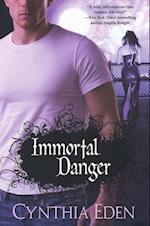 Immortal Danger af Cynthia Eden