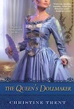 Queen's Dollmaker af Christine Trent