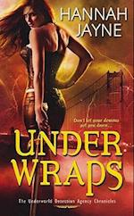 Under Wraps (The Underworld Detection Agency Chronicles)