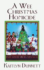 Wee Christmas Homicide af Kaitlyn Dunnett