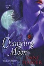 Changeling Moon af Dani Harper