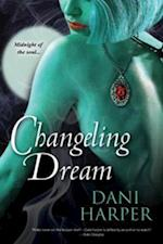 Changeling Dream af Dani Harper