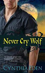 Never Cry Wolf af Cynthia Eden