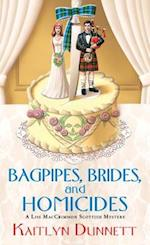 Bagpipes, Brides, and Homicides af Kaitlyn Dunnett