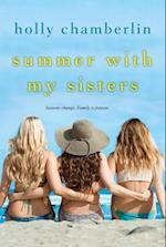 Summer With My Sisters af Holly Chamberlin