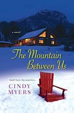 The Mountain Between Us af Cindy Myers