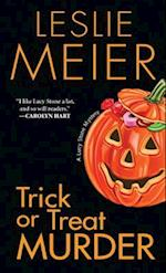Trick or Treat Murder (Lucy Stone Mystery)