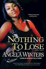 Nothing to Lose (D C Novels)
