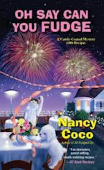 Oh Say Can You Fudge (Candy Coated Mystery with Recipes)
