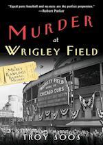 Murder at Wrigley Field (Mickey Rawlings Mystery)