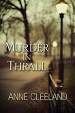 Murder in Thrall (Acton and Doyle Scotland Yard Mysteries)
