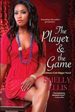 The Player & the Game (Gibbons Gold Digger Novels)