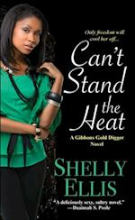Can't Stand the Heat af Shelly Ellis