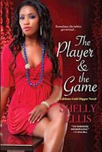 The Player & the Game af Shelly Ellis