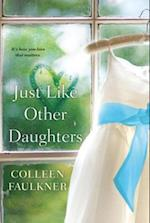 Just Like Other Daughters af Colleen Faulkner
