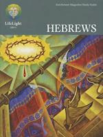 Hebrews - Study Guide (Life Light In Depth Bible Study)