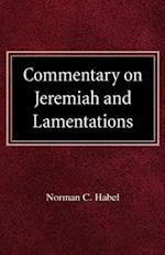 Commetary on Jeremiah and Lamentations af Norman C. Habel