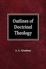 Outlines of Doctrinal Theology af A. L. Graebner