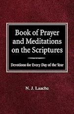 Book of Prayer and Meditations of the Scriptures af N. J. Laache
