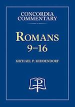 Romans 9-16 (Concordia Commentary: a Theological Exposition of Sacred Scripture, nr. 2)