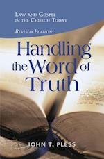 Handling the Word of the Truth