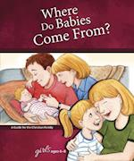 Where Do Babies Come From? Girls Ages 6-8 (Learning About Sex)