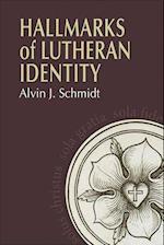 Hallmarks of Lutheranism Identity