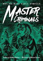 Master Criminals (Not so nice Bible Stories)