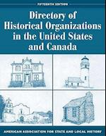 Directory of Historical Organizations in the United States and Canada (American Association for State & Local History S)