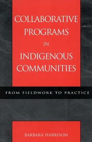 Collaborative Programs in Indigenous Communities