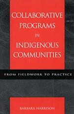 Collaborative Programs in Indigenous Communities