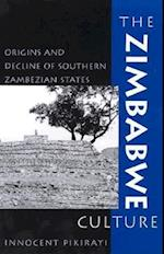 The Zimbabwe Culture af Innocent Pikirayi, Joseph O. Vogel