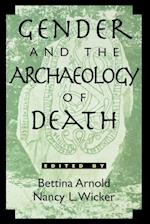 Gender and the Archaeology of Death (Gender and Archaeology, nr. 2)