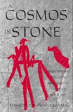 A Cosmos in Stone (Archaeology of Religion Hardcover, nr. 1)