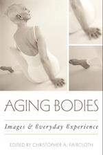 Aging Bodies