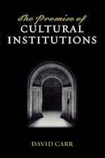 The Promise of Cultural Institutions (American Association for State & Local History S)